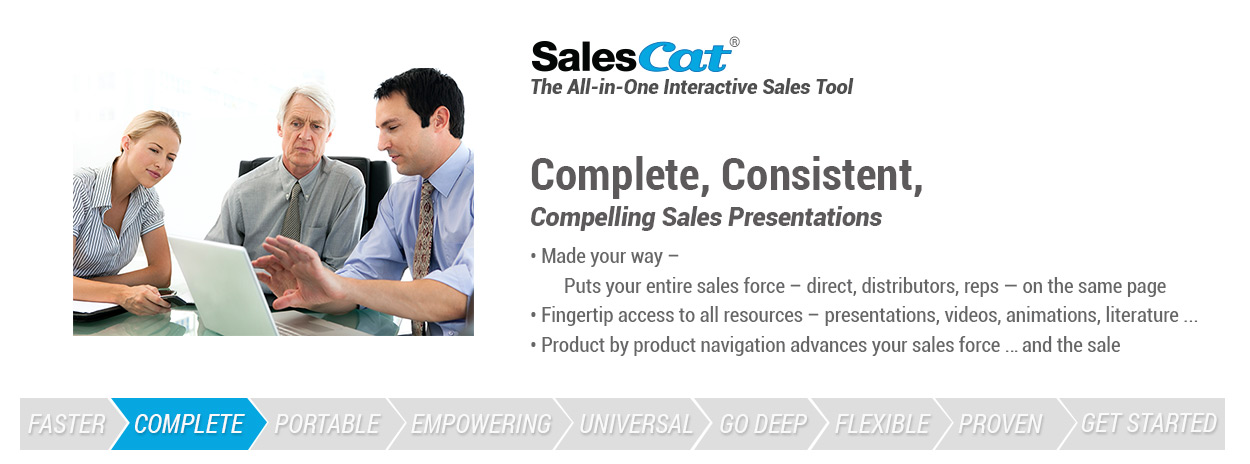 Complete, Consistent, Compelling Sales Presentations